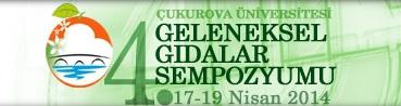 IV. Geleneksel Gıdalar Sempozyumu Çukurova Üniversitesi{.}nde Yapılıyor